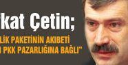 MHP'Lİ ÇETİN AKP KİRLİ EMELLERİNE YÜCE MECLİS'İ ALET EDİYOR