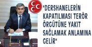 MHP'li Erzurum; Samimiyetsizlik Görüyorum...