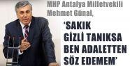 MHP'li Günal ,Türkiye'de Adalet Var mı?