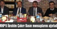 MHP'li İbrahim Çakırr Basın mensuplarını ağırladı