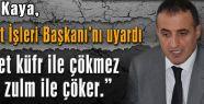 MHP'li Kaya'dan  Diyanet'e Uyarı!