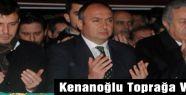 MHP'li  Kenanoğlu Toprağa Verildi
