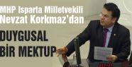 MHP'li Korkmaz'dan Duygusal Mektup...