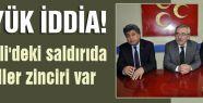 MHP'li Kuyulu: Kadirli'deki saldırıda ihmaller zinciri var