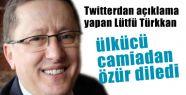 MHP'li Lütfü Türkkan Özür Diledi