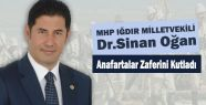 MHP'li Ogan, Anafartalar Zaferini Kutladı