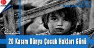 MHP'li OĞAN Dünya Çocuk Hakları Gününü kutladı