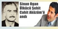 MHP'li Ogan Ülkücü Şehit Aküzüm'ü Andı
