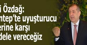 MHP'li Özdağ: Gaziantep'te uyuşturucu tacirlerine karşı mücadele vereceğiz
