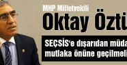 MHP'li Öztürk'ten 2015 Genel Seçimleri üzerine açıklama