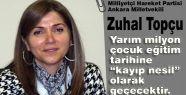 MHP'li Topçu; 4+4+4 eğitim sistemi Skandaldır