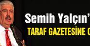 MHP'li Yalçın'dan Taraf Gazetesine cevap!