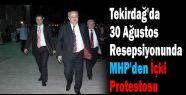 MHP'nin İçki Protestosu
