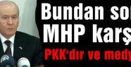 MHP'nin Karşıtı PKK ve Medyadır...