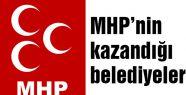MHP'nin kazandığı belediyeler...