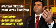 MHP'nin Teklifine Demirtaş'tan yanıt