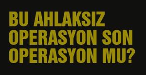 MHP'YE İLK OPERASYON 2011'DE YAPILDI