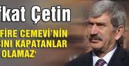'MİSAFİRE CEMEVİ'NİN KAPISINI KAPATANLAR ALEVİ OLAMAZ'