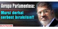 Mursi'yi derhal serbest bırakın