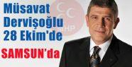 Musavat Dervişoğlu Samsun'da