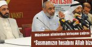 Müslüman alimlerden çağrısı