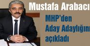 Mustafa Arabacı Milletvekili Aday Adaylığını Açıkladı