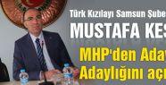 Mustafa Keskin MHP'den Aday Adaylığını Açıkladı