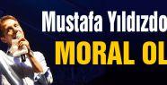 Mustafa Yıldızdoğan Moral Kaynağı oldu