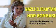 Nazlı Ilıcak'ın HDP Bombası