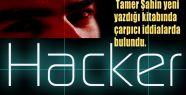 O, Türkiye'nin İlk hacker'ı: Çarpıcı Açıklamalar