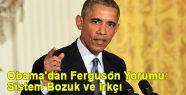 Obama'dan Ferguson Yorumu