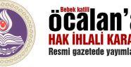 Öcalan'ın 'Hak İhlali' Resmi Gazetede yayımlandı