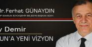Oktay Demir: Samsun'a Yeni Vizyon