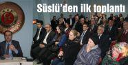 Ömer Süslü İlk Yönetim Toplantısını yaptı