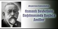 Osmanlı Devletinin Dağılmasında Başlıca Amiller