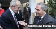 Özalp'dan Başkan Demirtaş'a Övgü