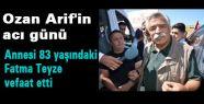 Ozan Arif'in acı günü