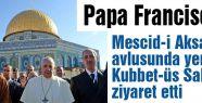Papa,  Kubbet-üs Sahra'yı ziyaret etti