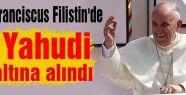 Papa'nın Filistin teması...