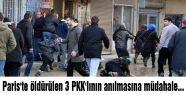 Paris'te öldürülen 3 PKK'lının anılmasına müdahale...
