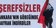 PKK Ankara'da Bayrak indirdi