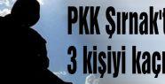 PKK 'dan kaçırma eylemi...