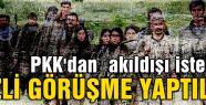 PKK'dan  akıldışı istekler