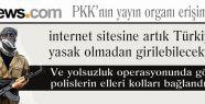PKK'nın yayın organı Fıratnews'e erişim izni verildi