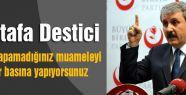PKK'ya yapamadığınız muameleyi özgür basına yapıyorsunuz
