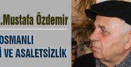 Prof.Dr.Özdemir 'Asalet ve Asaletsizlik'