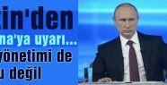 Putin'den Ukrayna'ya uyarı...