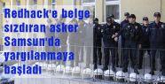 Redhack'e belge sızdıran asker Samsun'da yargılanmaya başladı