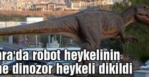 robot heykelinin yerine dinozor heykeli...