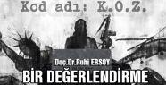 Ruhi Ersoy; KOD ADI KOZ FİLMİ...